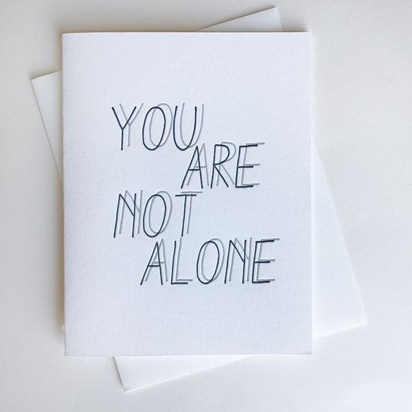 Not Alone Card - Steel Petal Press
