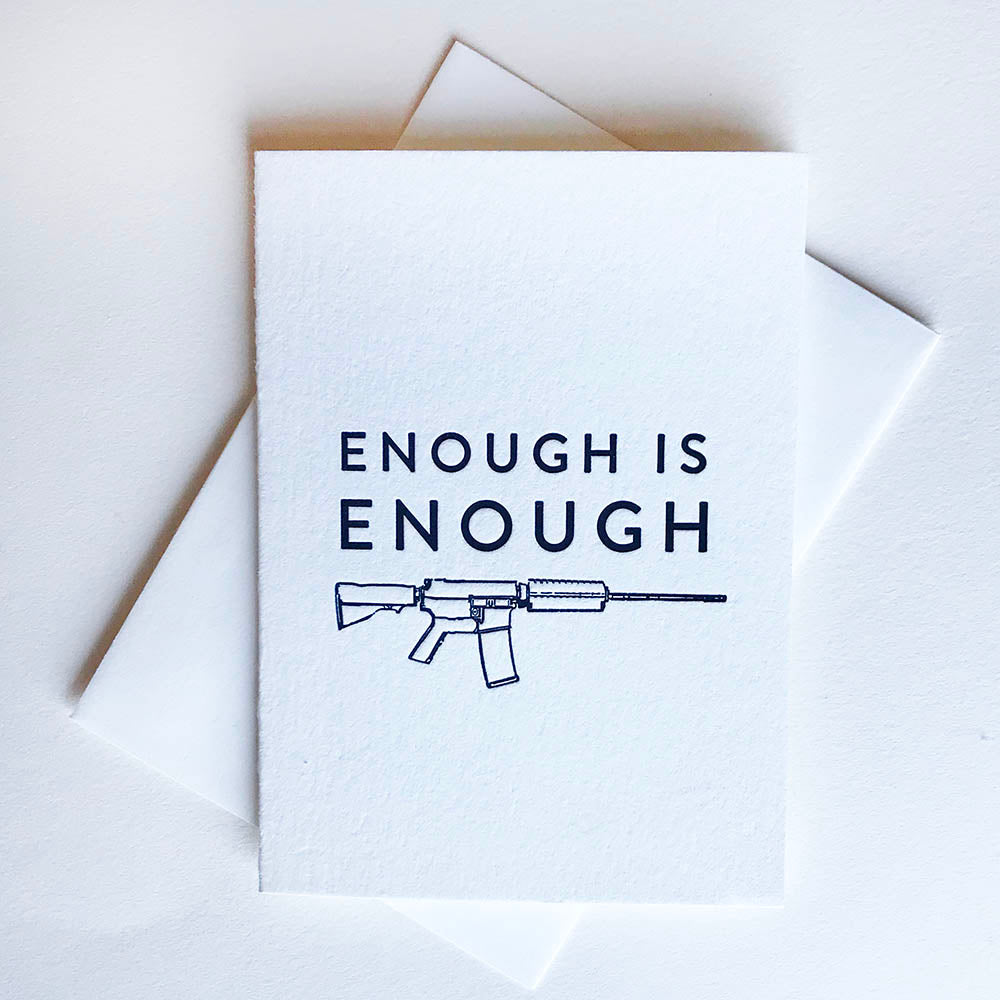 Protest Card - Enough - Steel Petal Press