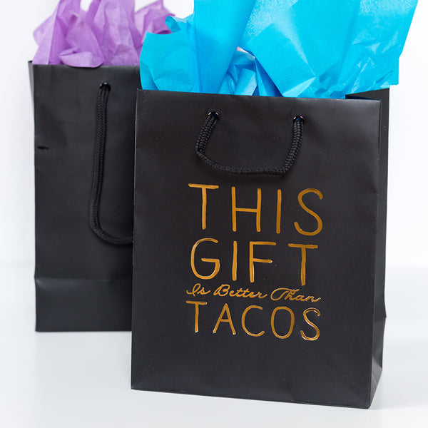 Better Than Tacos Bag | Steel Petal Press