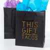 better than tacos gift bag