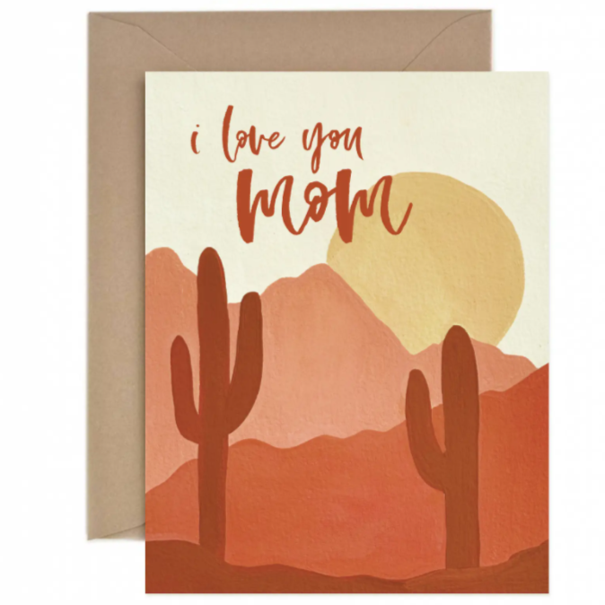 I Love You Mom Desert Cactus Card