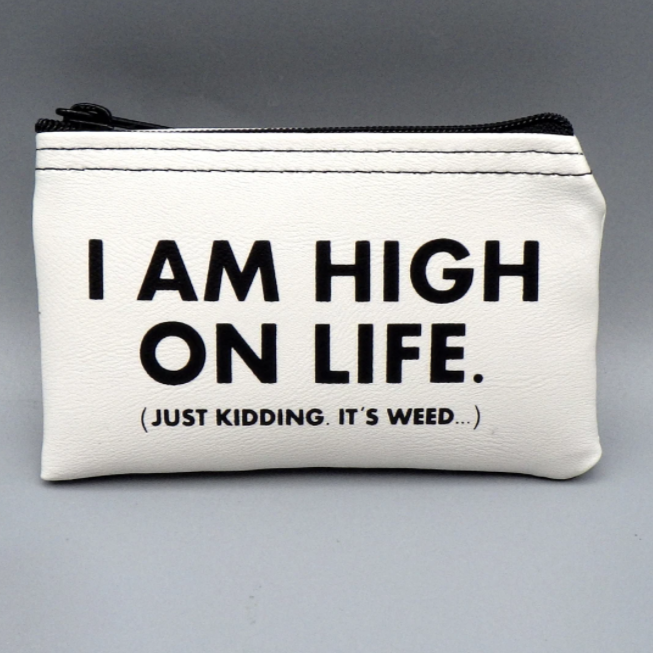 I Am High On Life Coin Purse