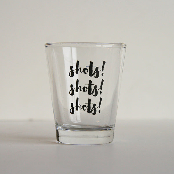 Shots Shots Shots Glass | Steel Petal Press