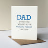Who I Am Dad Father's Day card