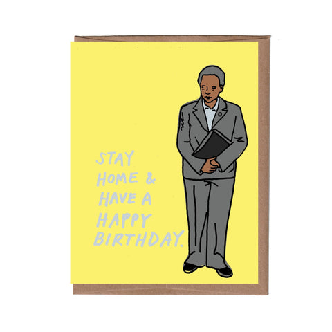 Lori Lightfoot Chicago Stay Home Birthday Card - Steel Petal Press