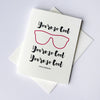 You're So Cool letterpress love card