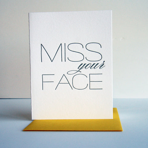 Miss Your Face Card - Steel Petal Press