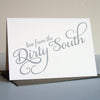 Love from the Dirty South Letterpress Card