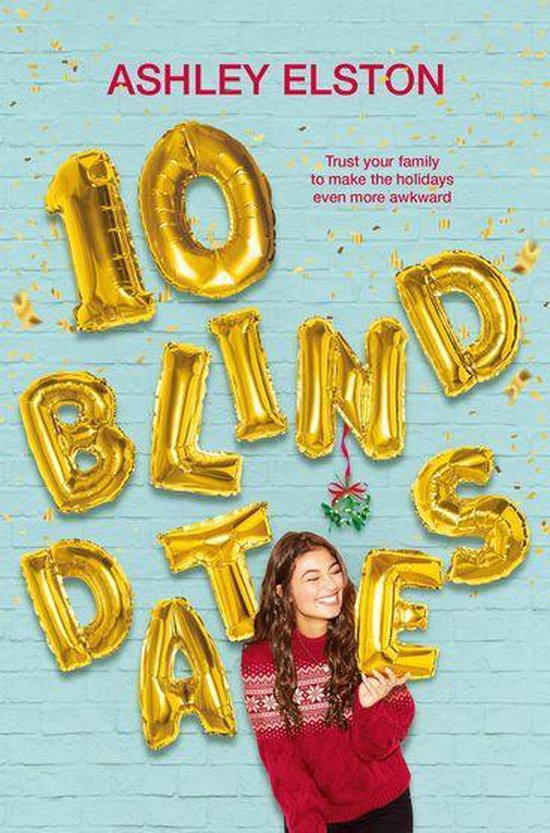 10 blind dates - Ashley Elston
