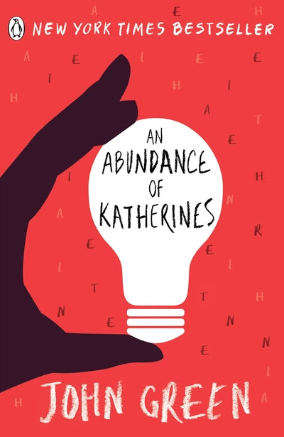 Abundance of Katherines - John Green