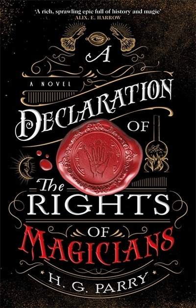 A Declaration of the Rights of Magicians - H. G Parry