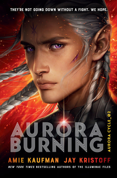 Aurora Burning (The Aurora Cycle Book 2) - Amie Kaufman / Jay Kristoff