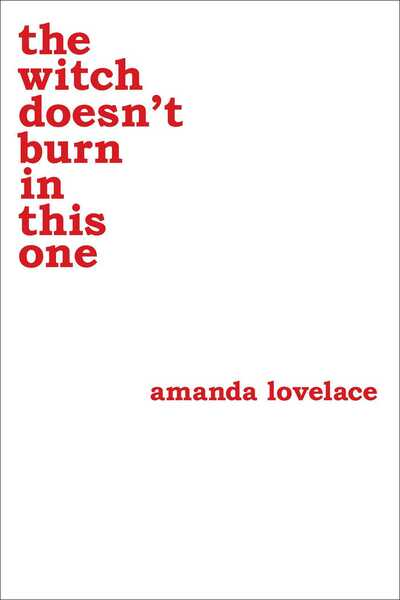 Witch Doesn't Burn In This One - Amanda Lovelace