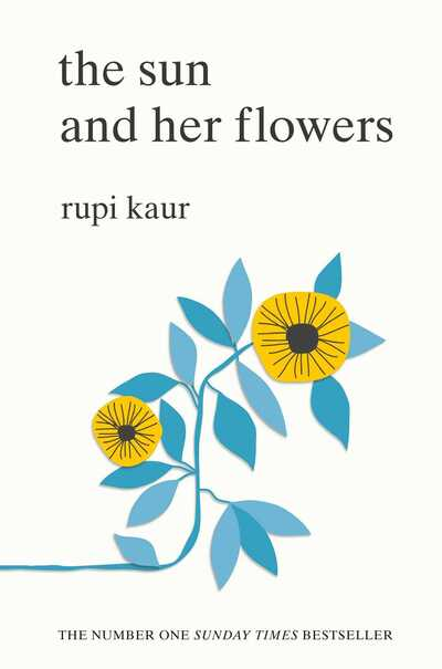 The Sun and Her Flowers - Rupi Kaur (Paperback)