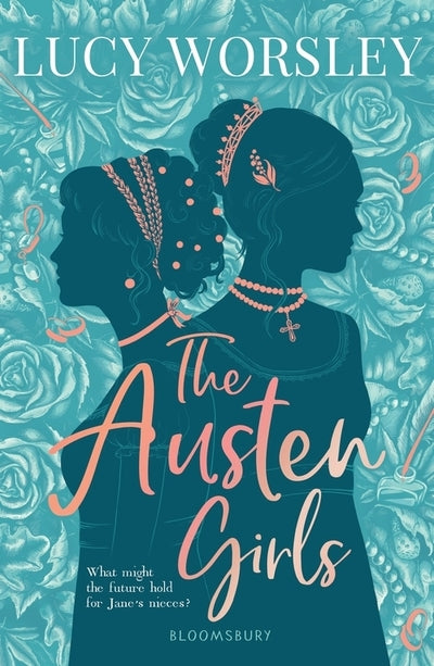 Austen Girls - Lucy Worsley