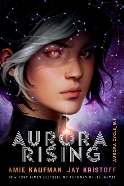 Aurora Rising (The Aurora Cycle Book 1) - Amie Kaufman / Jay Kristoff