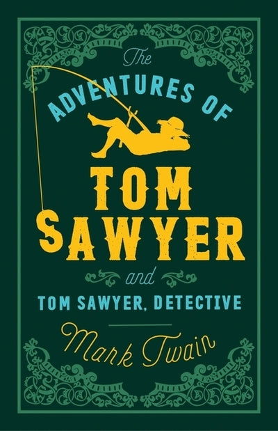 Adventures Tom Sawyer & Tom Sawyer Detective - Mark Twain