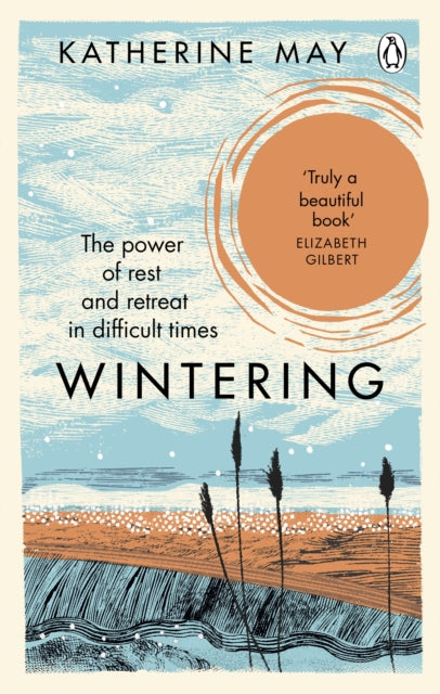 Wintering - Katherine May