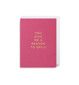 You Give Me A Reason - Mini Card