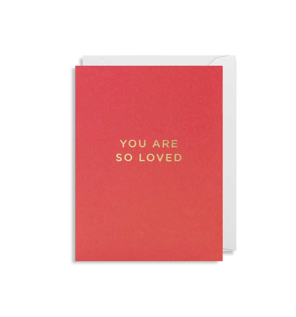 You Are So Loved - Mini Card