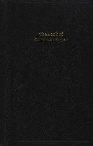 Book of Common Prayer, Standard Edition, Black, CP220 Black Imitation Leather Hardback 601B: BCP Standard Edition Prayer Book