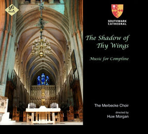 The Shadow of Thy Wings - Music for Compline CD