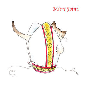 Ecclesiastical Cats - Mitre Joint