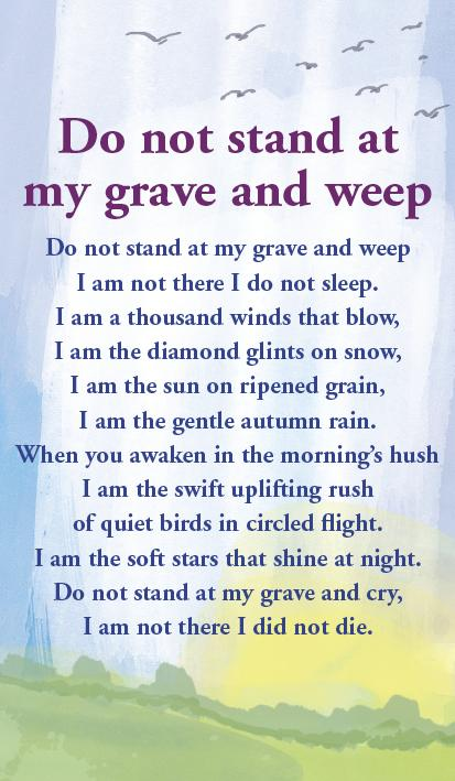 Prayer Card - Do Not Stand At My Grave And Weep
