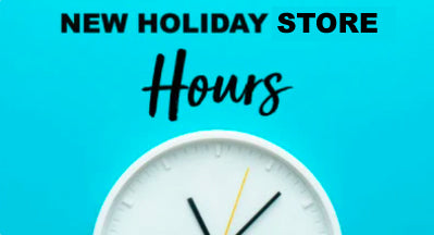 New Holiday Store Hours