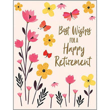 Load image into Gallery viewer, Retirement Card- Gina B. Designs: Flowers & Butterflies   #212-6366