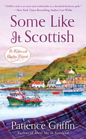 Some Like It Scottish A Novel