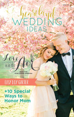 Jillian Fellers Heartland Wedding Ideas Magazine