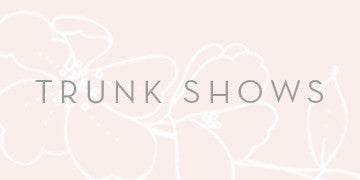 Jillian Fellers Trunk Shows