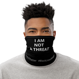 #blm - I Am Not A Threat