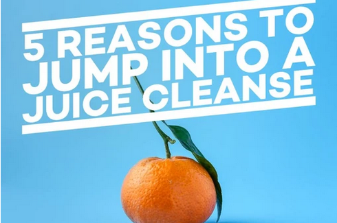 5 Reason to Jump into a Juice Cleanse
