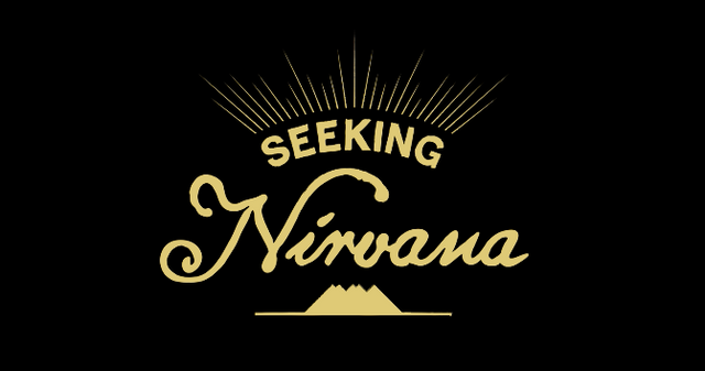 SEEKING NIRVANA - PT. 1: HOME