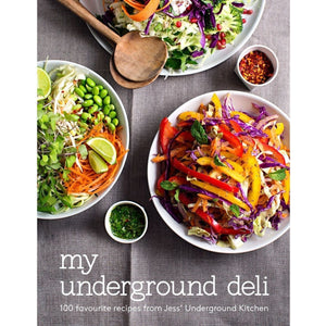 My Underground Deli Cookbook