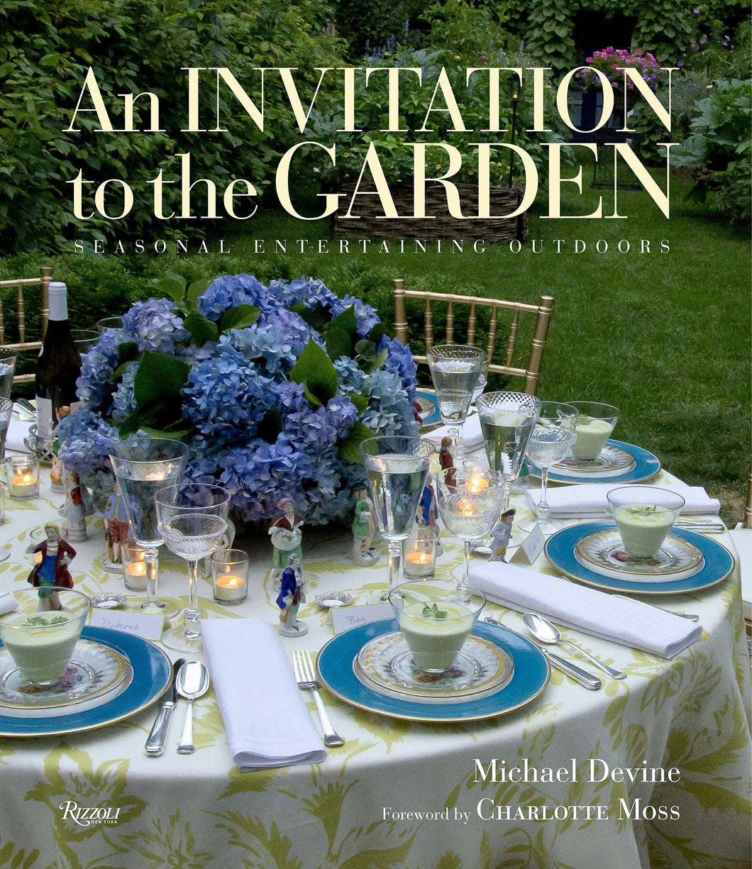 An Invitation to the Garden - Seasonal Entertaining Outdoors