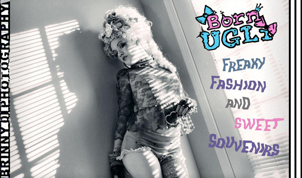 Born Ugli: Freaky Fashion and Sweet Souvenirs