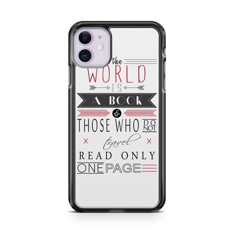 Disguised The World Is A Book Quote iPhone 11 Case Cover