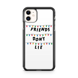 Friends Dont Lie Lights Stranger Things iPhone 11 Case Cover