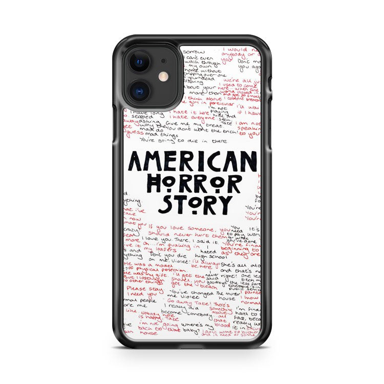 American Horror Story Quotes iPhone 11 Case Cover | Overkill Inc.