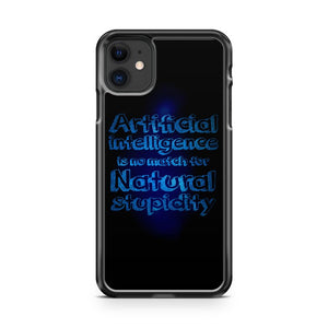 Artificial Intelligence Inspirational Life Quotes iPhone 11 Case Cover | Overkill Inc.