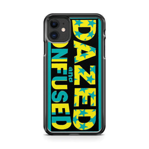 Dazed And Confused Comedy Dazed Confused iPhone 11 Case Cover | Overkill Inc.