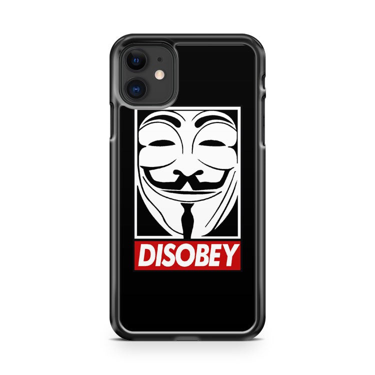 Anonymous Disobey iPhone 11 Case Cover | Overkill Inc.