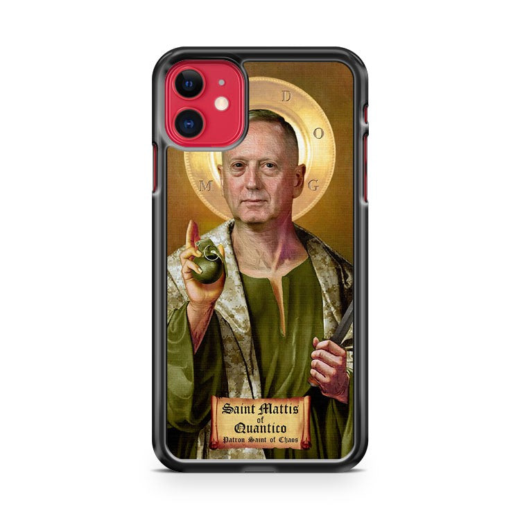 General Mattis Patron Saint Of Chaos iPhone 11 Case Cover
