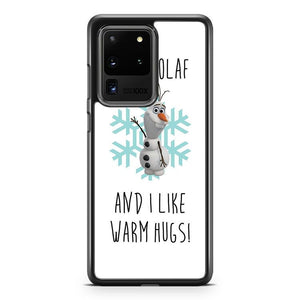 Hi I M Olaf And I Like Warm Hugs Frozen Samsung Galaxy S20 Ultra Case Cover