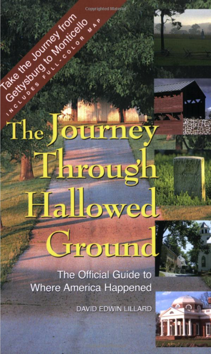Journey Through Hallowed Ground: A Tour from Gettysburg to Monticello