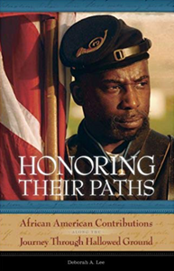 Honoring Their Paths: African American Contributions Along The Journey Through Hallowed Ground