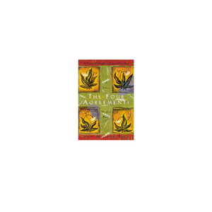 The Four Agreements Don Miguel Ruiz Review